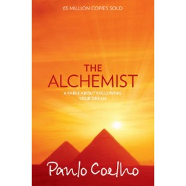 The Alchemist By Paulo Coelho | A Fable About Chasing Your Dream - Novel